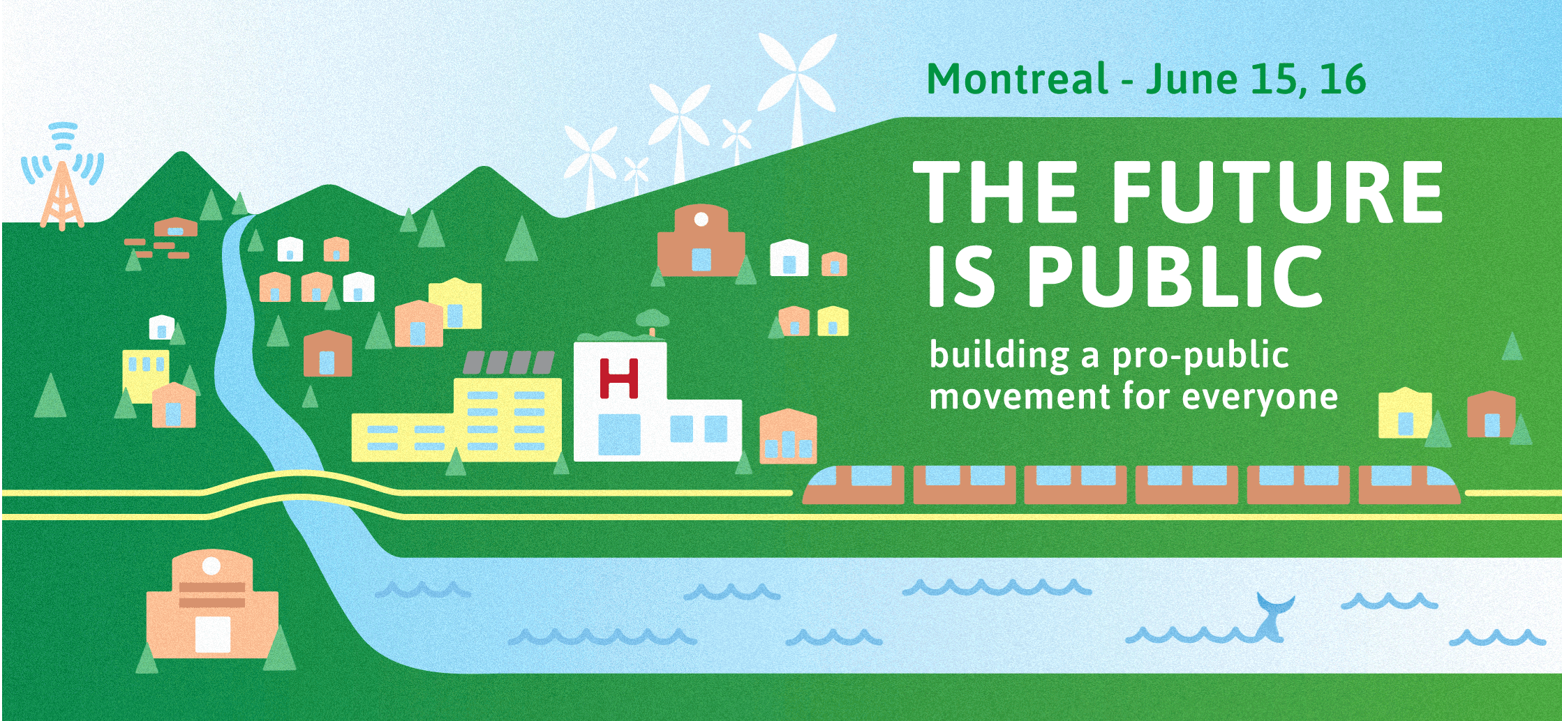 cover image: The Future is Public: building a pro-public movement for all - Montreal, June 15-16